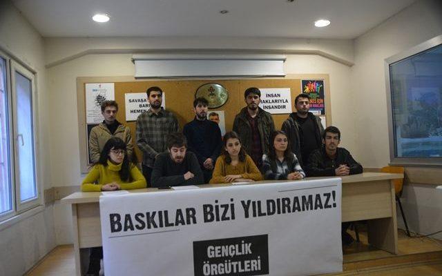 Gençlik Örgütleri: Baskılar bizi yıldıramaz!